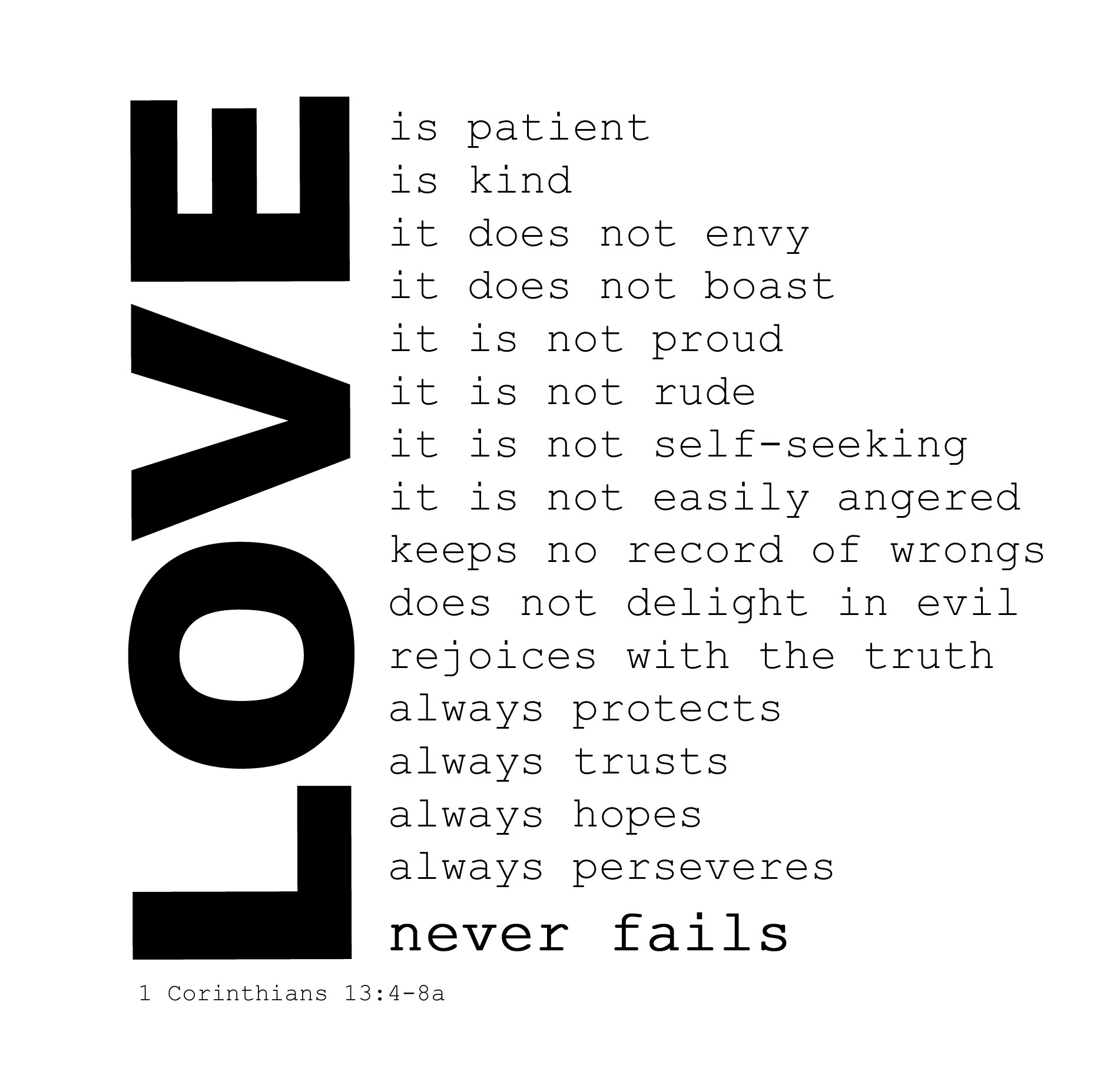 1 cor 13:4-7 — love is not proud -